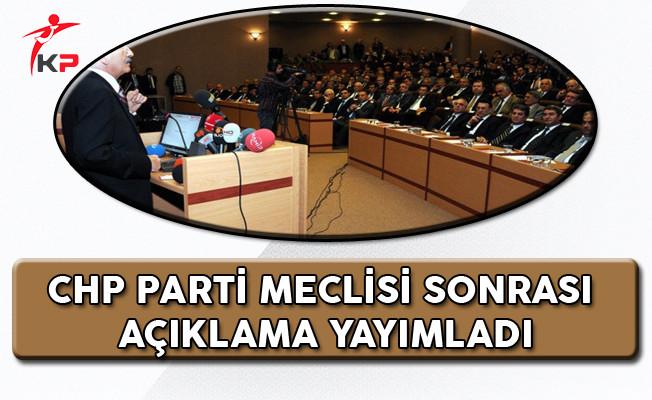 CHP Parti Meclisi Sonrası Açıklaması!