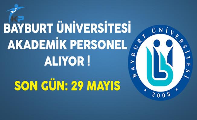 Bayburt Üniversitesi Akademik Personel Alıyor