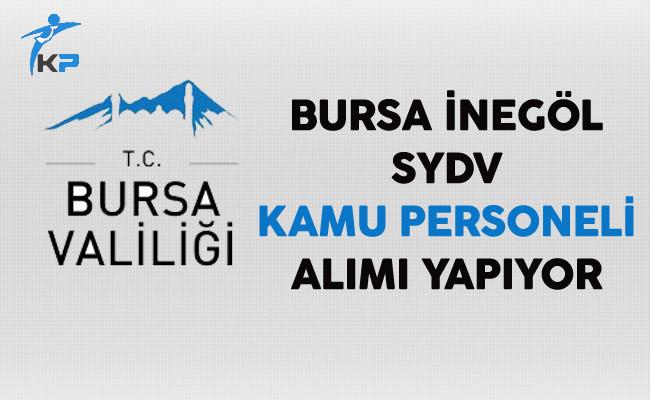 Bursa İnegöl SYDV Kamu Personeli Alımı Yapıyor