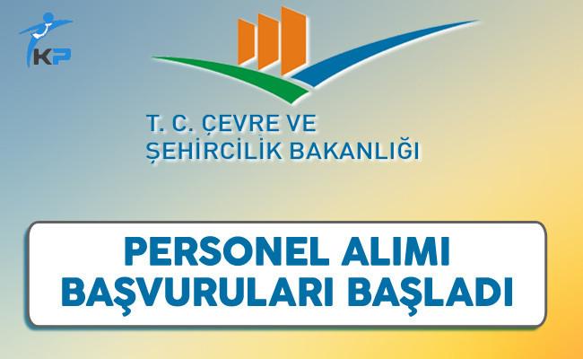 Çevre ve Şehircilik Bakanlığı KPSS Şartsız Personel Alımı Başvuruları Başladı