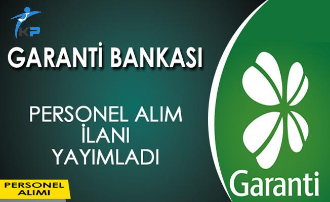 Garanti Bankası Personel Alım İlanı