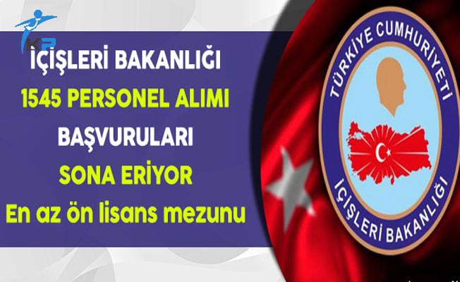 İçişleri Bakanlığı 1545 Sözleşmeli Personel Alımı Sona Eriyor