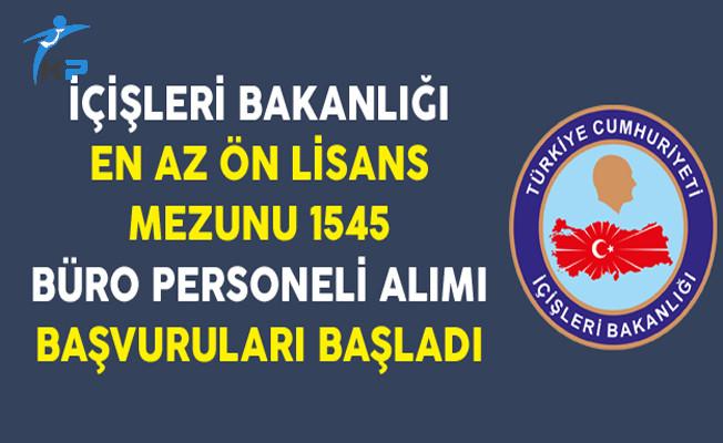 İçişleri Bakanlığı En Az Ön Lisans Mezunu 1545 Kamu Personel Alımı Başvuruları Başladı