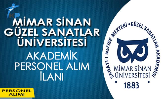 Mimar Sinan Güzel Sanatlar Üniversitesi Akademik Personel Alım İlanı