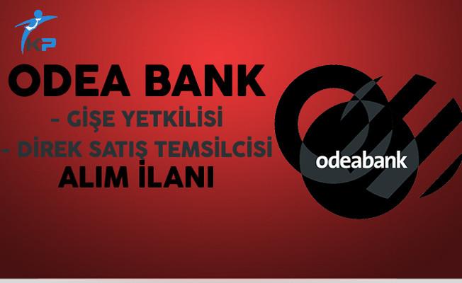 Odea Bank Personel Alım İlanı Başvuruları Devam Ediyor