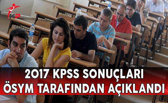 2017 KPSS Sonuçları ÖSYM Tarafından Açıklandı