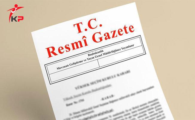 20 Haziran Atama Kararları Resmi Gazete'de Yayımlandı
