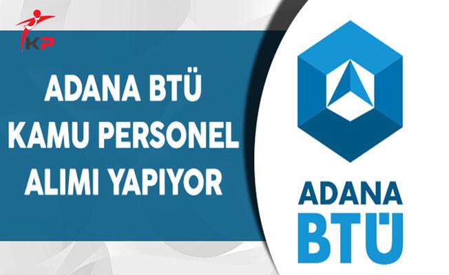 Adana Bilim ve Teknoloji Üniversitesi Kamu Personel Alımı Yapıyor