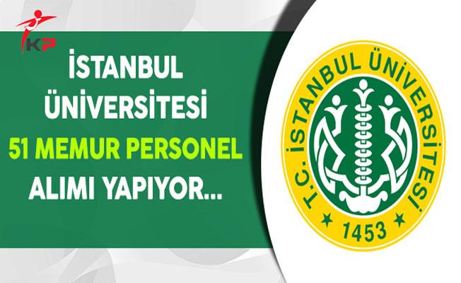 İstanbul Üniversitesi 51 Memur Personel Alımı Yapıyor