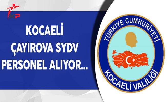 Kocaeli Çayırova SYDV Personel Alım İlanı