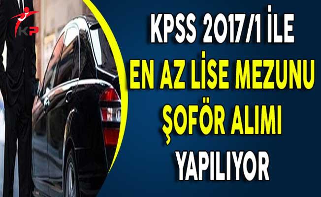 KPSS 2017/1 İle En Az Lise Mezunu Şoför Alınıyor !