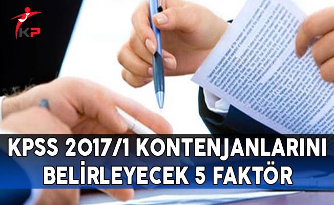 KPSS 2017/1 Kontenjanlarını Belirleyecek 5 Faktör