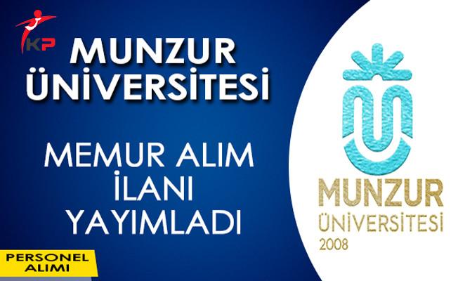Munzur Üniversitesi Memur Alım İlanı Yayımladı