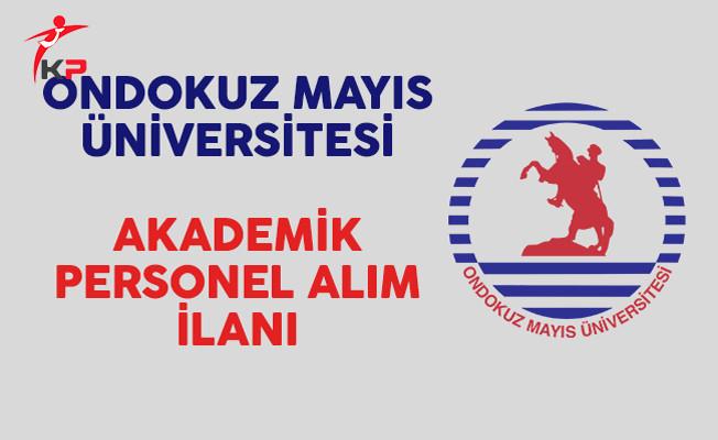 Ondokuz Mayıs Üniversitesi Akademik Personel Alım İlanı