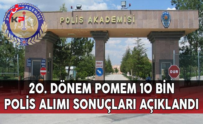 20. Dönem POMEM Sonuçları Polis Akademisi Başkanlığı Tarafından Açıklandı !