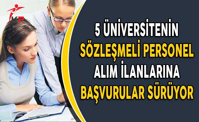 5 Üniversitenin Sözleşmeli Personel Alım İlanlarına Başvurular Devam Ediyor