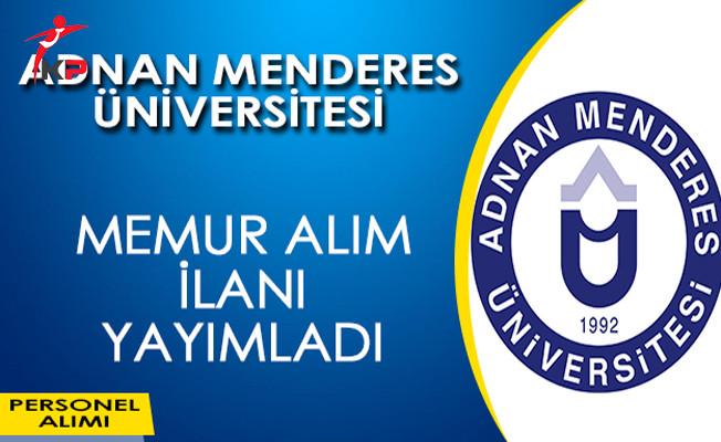 Adnan Menderes Üniversitesi Memur Alımı Yapıyor