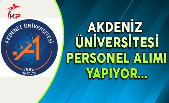 Akdeniz Üniversitesi Personel Alım İlanı