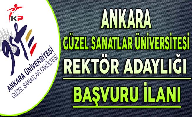Ankara Güzel Sanatlar Üniversitesi Rektör Adaylığı Başvuru İlanı
