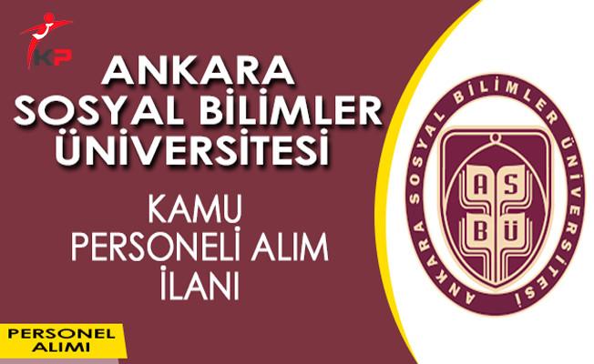 Ankara Sosyal Bilimler Üniversitesi Kamu Personeli Alım İlanı