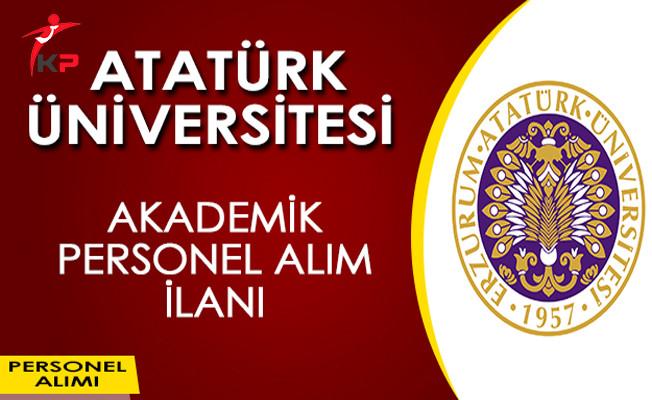 Atatürk Üniversitesi Akademik Personel Alımı Yapıyor