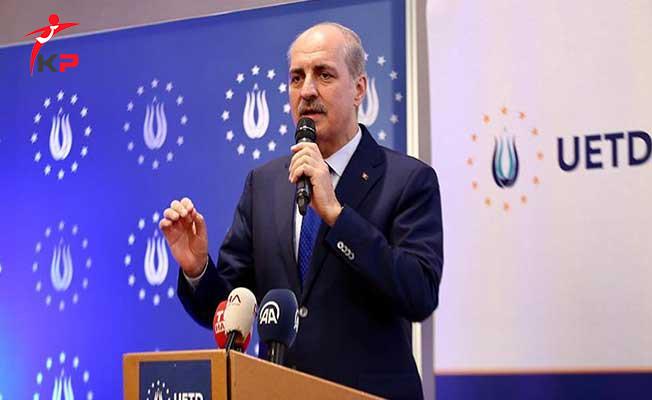Başbakan Yardımcısı Kurtulmuş: Milletimizin Önü Kesilme Çalışıldı