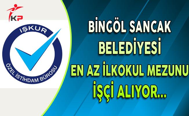 Bingöl Sancak Belediye Başkanlığı Memur Personel Alıyor