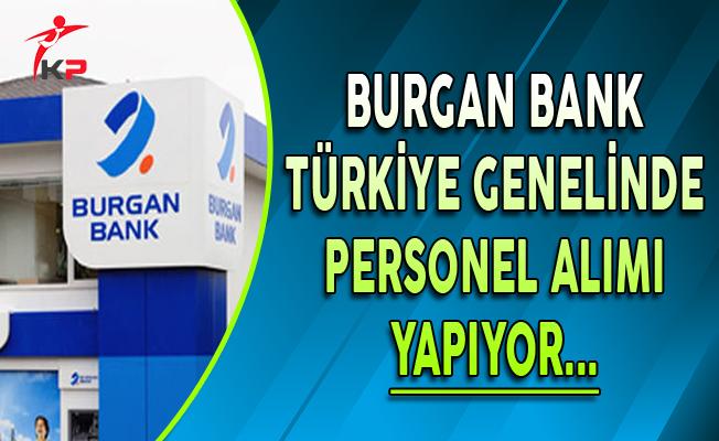 Burgan Bank Türkiye Geneli Personel Alımı Yapıyor