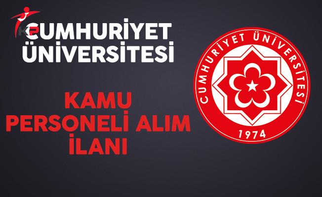 Cumhuriyet Üniversitesi Kamu Personeli Alımı Yapıyor