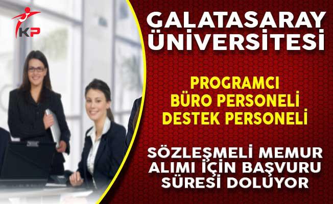 Galatasaray Üniversitesi Sözleşmeli Personel Alım İlanına Başvuru Süresi Doluyor