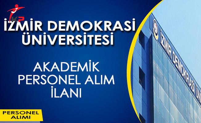 İzmir Demokrasi Üniversitesi Akademik Personel Alım İlanı