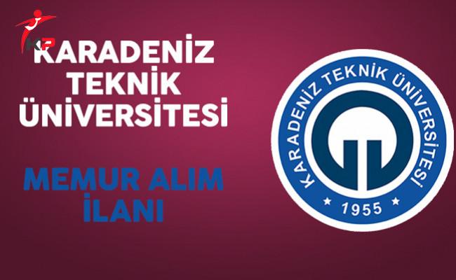 Karadeniz Teknik Üniversitesi Memur Alım İlanı