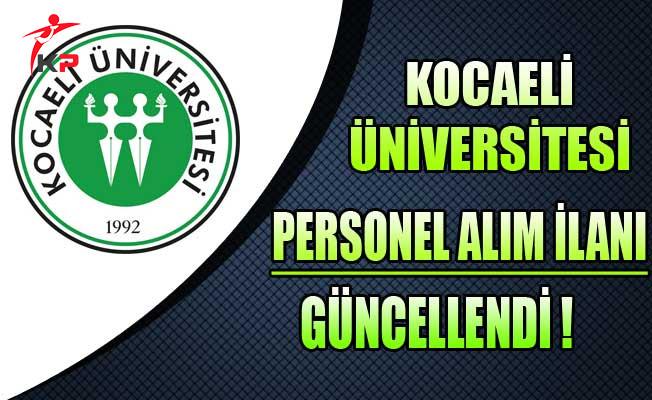 Kocaeli Üniversitesi Sözleşmeli Personel Alım İlanı Güncellendi