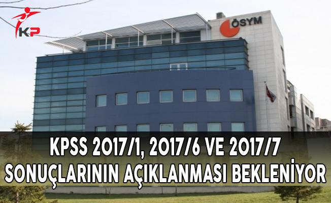 KPSS 2017/1, 2017/6 ve 2017/7 Tercih Sonuçlarının ÖSYM Tarafından Açıklanması Bekleniyor