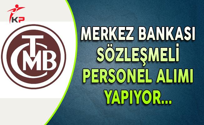Merkez Bankası Sözleşmeli Personel Alım İlanı