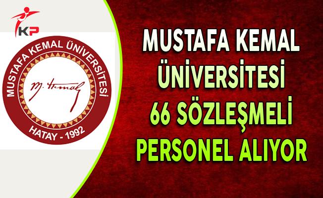 Mustafa Kemal Üniversitesi 66 Sözleşmeli Personel Alım İlanı