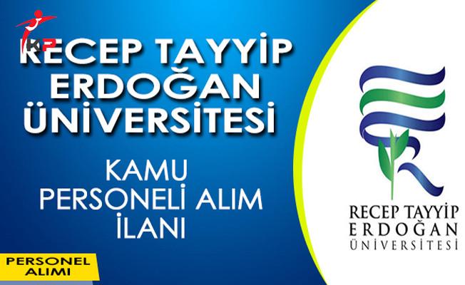 Recep Tayyip Üniversitesi Kamu Personeli Alım İlanı