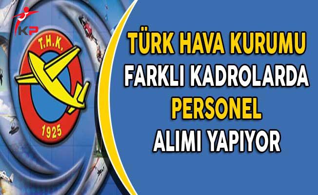 Türk Hava Kurumu Personel Alımı Yapıyor (Kimler Başvurabilir?)
