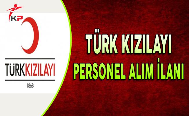 Türk Kızılayı Personel Alım İlanı Yayımlandı