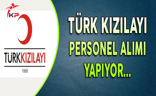Türk Kızılayı Personel Alımı Yapıyor