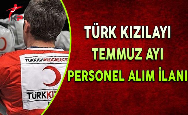 Türk Kızılayı Temmuz Ayı Personel Alım İlanı