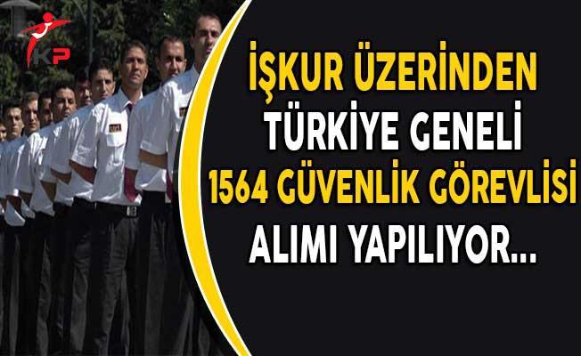 Türkiye Genelinde İşkur Aracılığıyla 5164 Güvenlik Görevlisi Alınıyor