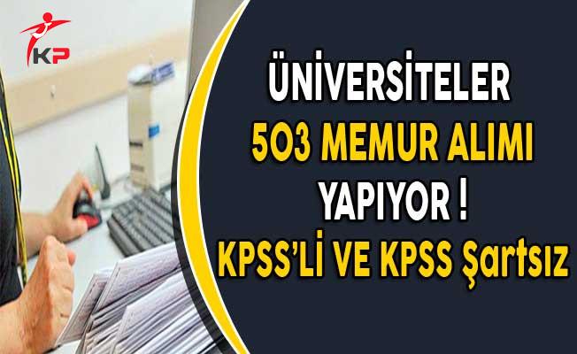 Üniversiteler 503 Memur Alımı Yapıyor (KPSS'li ve KPSS Şartsız)