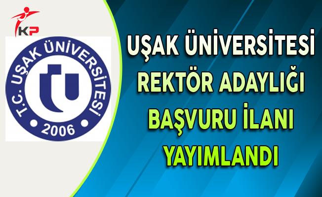 Uşak Üniversitesi için Rektör Adaylığı Başvuru İlanı Yayımlandı