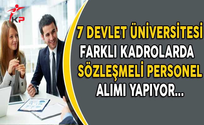 7 Devlet Üniversitesi Farklı Kadrolarda Sözleşmeli Personel Alıyor