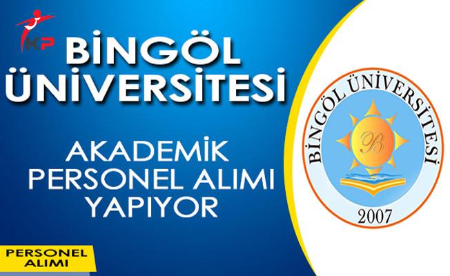 Bingöl Üniversitesi Akademik Personel Alım İlanı Yayımladı