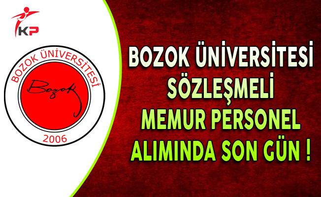 Bozok Üniversitesi Sözleşmeli Memur Personel Alımında Son Gün