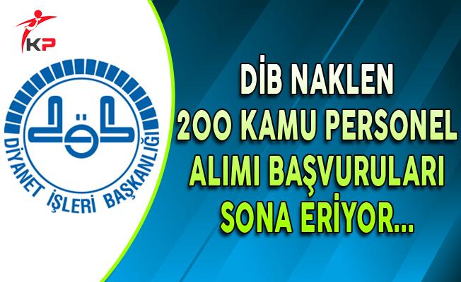 DİB 200 Kamu Personel Alımı Başvurularında Son Gün !