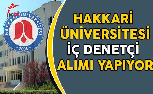 Hakkari Üniversitesi İç Denetçi Alımı Yapıyor!