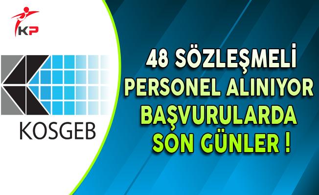 KOSGEB 48 Sözleşmeli Personel Alıyor: Başvurularda Son Günler !